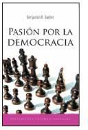 """""""Pasión por la democracia"""" por Benjamin R. Barber"""
