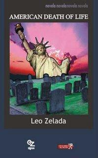 """Presentación del libro """"American death of life"""" de Leo Zelada"""