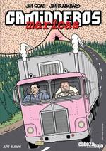 """""""Camioneros Maricas""""  Cabezabajo Ediciones"""