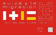 Proyecto: Suiza y la migración. Una mirada desde España